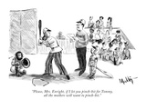 """Please, Mrs. Enright, if I let you pinch-hit for Tommy, all the mothers w…"" - New Yorker Cartoon Premium Giclee Print by James Mulligan"