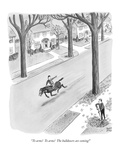 """To arms!  To arms!  The bulldozers are coming!"" - New Yorker Cartoon Premium Giclee Print by Robert J. Day"