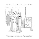 """""""Of course you weren't bored.  You were asleep."""" - Cartoon Giclee Print by Chon Day"""