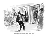 """Stop knocking the paintings, stupid. They're yours."" - New Yorker Cartoon Premium Giclee Print by Joseph Mirachi"