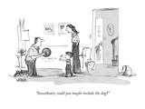 """Sweetheart, could you maybe include the dog"" - New Yorker Cartoon Premium Giclee Print by Robert Weber"
