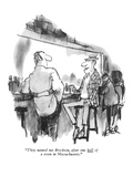 """They named me Brockton, after one hell of a town in Massachusetts."" - New Yorker Cartoon Premium Giclee Print by Robert Weber"