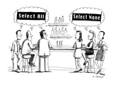 "Guys think ""Select All,"" women think ""Select None"" - Cartoon Regular Giclee Print by Joe Dator"