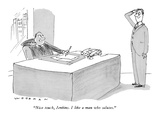 """Nice touch, Jenkins. I like a man who salutes."" - New Yorker Cartoon Premium Giclee Print by Bill Woodman"