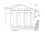 man, in Washington, walks past an institutional building with  'Truth, Jus… - Cartoon Regular Giclee Print by Harley L. Schwadron