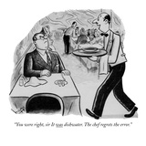 """You were right, sir. It was dishwater. The chef regrets the error."" - New Yorker Cartoon Premium Giclee Print by Sydney Hoff"