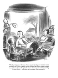 """Well it happened this way. I was out prospecting for uranium when suddenl…"" - New Yorker Cartoon Premium Giclee Print by Jr., Whitney Darrow"
