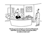 """""""Howie, go out and get us a bunch of Macintosh stuff that we can scatter a…"""" - Cartoon Giclee Print by Ted Goff"""