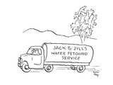 tanker truck which reads 'Jack & Jill's Water Fetching Service' - Cartoon Regular Giclee Print by Chon Day