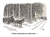 &quot;Whose woods these are I think I know . . .&quot; - Cartoon Premium Giclee Print by John Jonik