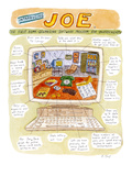 Introducing Joe®:  The First Home-Organizing Software for Underachievers - Cartoon Regular Giclee Print by Roz Chast