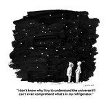 """I don't know why I try to understand the universe if I can't even compreh…"" - Cartoon Reproduction procédé giclée par Liza Donnelly"