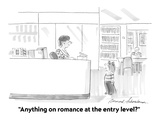 """Anything on romance at the entry level"" - Cartoon Regular Giclee Print by Bernard Schoenbaum"
