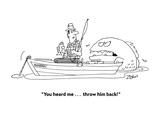 """You heard me . . . throw him back!"" - Cartoon Regular Giclee Print by Bob Zahn"