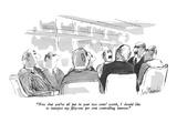 """Now that you've all put in your two cents' worth, I should like to interj…"" - New Yorker Cartoon Premium Giclee Print by Joseph Mirachi"