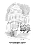 """My guess is they're some sort of Senate subcommittee."" - Cartoon Regular Giclee Print by Boris Drucker"