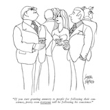 """If you start granting amnesty to people for following their conscience, p…"" - New Yorker Cartoon Premium Giclee Print by Joseph Farris"