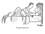 """Use your inside voice."" - New Yorker Cartoon Premium Giclee Print by Robert Leighton"