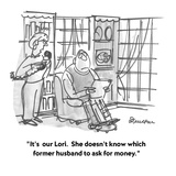 """It's  our Lori.  She doesn't know which former husband to ask for money."" - Cartoon Giclee Print by Boris Drucker"