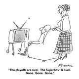 """The playoffs are over.  The Superbowl is over.  Gone.  Gone.  Gone."" - Cartoon Giclee Print by Boris Drucker"