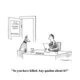 """So you have killed.  Any qualms about it""  - Cartoon Regular Giclee Print by Tim Haggerty"