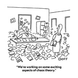 """""""We're working on some exciting aspects of chaos theory."""" - Cartoon Giclee Print by Ted Goff"""