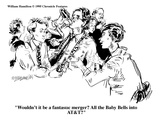 """""""Wouldn't it be a fantastic merger All the Baby Bells into AT&T"""" - Cartoon Giclee Print by William Hamilton"""