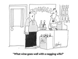 """What wine goes well with a nagging wife"" - Cartoon Regular Giclee Print by Bob Zahn"