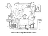 """Pass me the 'Living with a Zombie' section."" - Cartoon Giclee Print by Harley L. Schwadron"