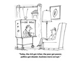 """Today, the rich got richer, the poor got poorer, politics got sleazier, b…"" - Cartoon Giclee Print by Harley L. Schwadron"