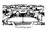 """Try honking again."" - New Yorker Cartoon Premium Giclee Print by Drew Dernavich"