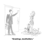 """Greetings, stockholders."" - Cartoon Regular Giclee Print by Edward Frascino"