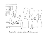 """Rule number one, never feel sorry for the main dish."" - Cartoon Regular Giclee Print by Peter C. Vey"