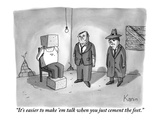 """It's easier to make 'em talk when you just cement the feet."" - New Yorker Cartoon Premium Giclee Print by Zachary Kanin"