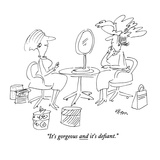 """It's gorgeous and it's defiant."" - New Yorker Cartoon Premium Giclee Print by Dean Vietor"