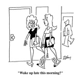 """Wake up late this morning"" - Cartoon Regular Giclee Print by Bob Zahn"