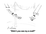 """Didn't you see my e-mail"" - Cartoon Regular Giclee Print by Mort Gerberg"