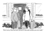 """Don't worry, Mom and Dad. I promise to only make mistakes you never made."" - New Yorker Cartoon Premium Giclee Print by Carolita Johnson"