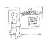 Ed's BARBELLS.  All you can lift $189.95. - Cartoon Regular Giclee Print by Bob Zahn