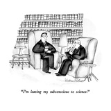 """I'm leaving my subconscious to science."" - New Yorker Cartoon Premium Giclee Print by Victoria Roberts"