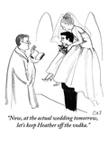 """Now, at the actual wedding tomorrow, let's keep Heather off the vodka."" - New Yorker Cartoon Premium Giclee Print by Carolita Johnson"