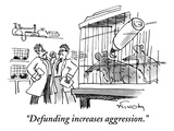 """Defunding increases aggression."" - New Yorker Cartoon Premium Giclee Print by Mike Twohy"