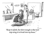 """Keep it stylish, but short enough so that men stop using it to break into…"" - New Yorker Cartoon Premium Giclee Print by Zachary Kanin"