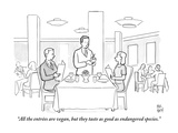 """All the entrées are vegan, but they taste as good as endangered species."" - New Yorker Cartoon Premium Giclee Print by Paul Noth"
