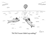 """No! No! I swear I didn't say nothing!"" - New Yorker Cartoon Premium Giclee Print by Zachary Kanin"