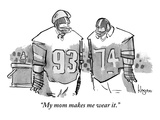 """My mom makes me wear it.""  - New Yorker Cartoon Premium Giclee Print by John Klossner"