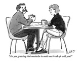 """Are you growing that mustache to make me break up with you"" - New Yorker Cartoon Premium Giclee Print by Carolita Johnson"