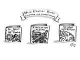 """New Classic Books Revamped for Today's Youth"" - New Yorker Cartoon Regular Giclee Print by Farley Katz"