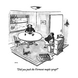 """Did you pack the Vermont maple syrup"" - New Yorker Cartoon Premium Giclee Print by George Booth"