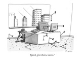 """Quick, give them a casino."" - New Yorker Cartoon Premium Giclee Print by Zachary Kanin"